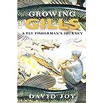 In Growing Gills: A Fly Fisherman's Journey, David Joy uses his obsession with fly fishing as a way to delve into himself. Through his deep connection to the natural world, joy reveals why he is inher
